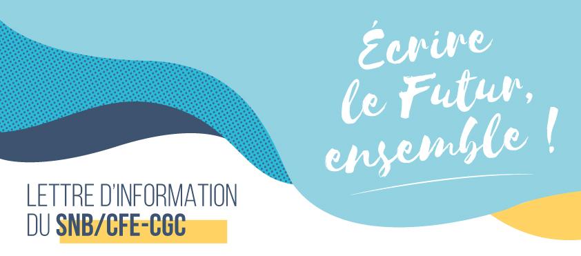 Lettre d'information SNB/CFE-CGC - N°2 AVRIL2021